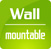 WALL MOUNTABLE